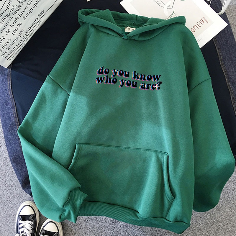 Do You Know Who You Are Hoodie