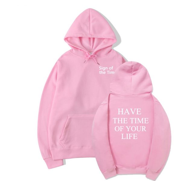 Harry Styles Sign Of The Times Have The Time Of Your Life Hoodie